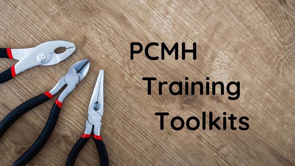 PCMH Training Toolkits